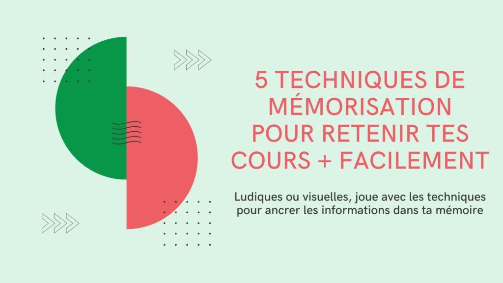 5 techniques de mémorisation rapide
